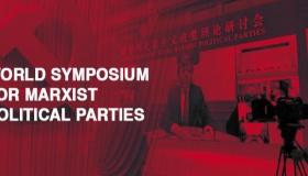 Convegno mondiale dei partiti comunisti organizzato dalla Cina per rilanciare il socialismo